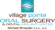 Village Pointe Oral Surgery & Dental Implant Center