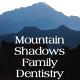 Mountain Shadows Family Dentistry, P.C.