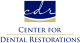 Center For Dental Restorations