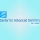 Center for Advanced Dentistry
